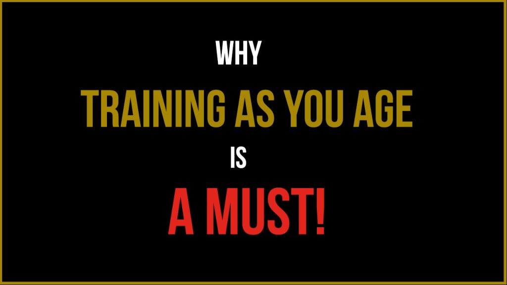 Training as you Age