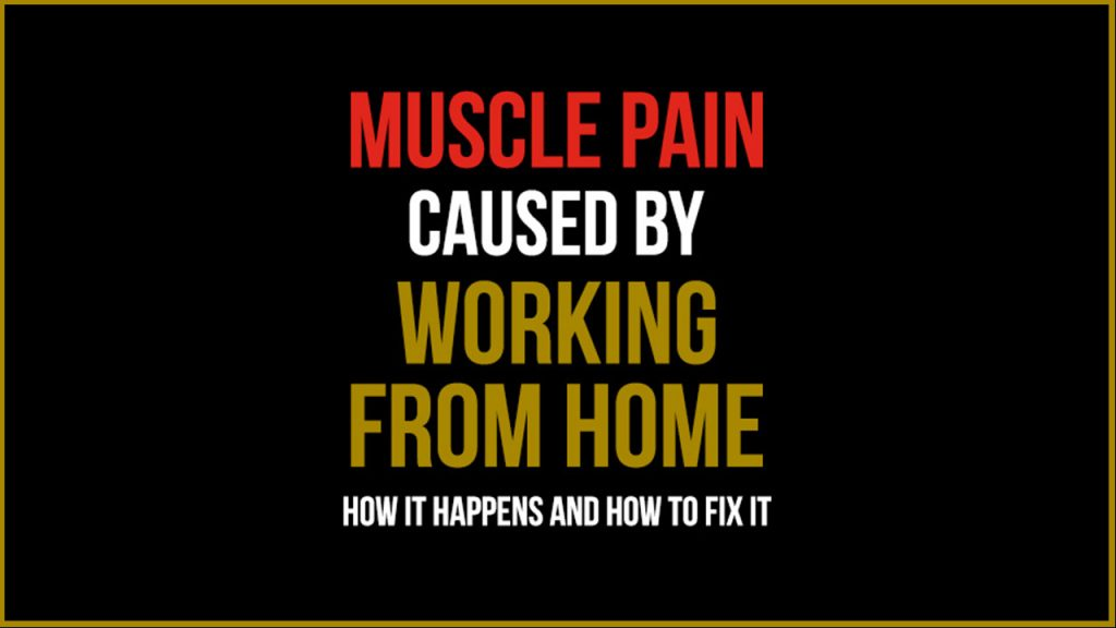 Avoid Pain from Working from Home
